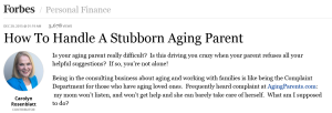Carolyn Rosenblatt article How to Handle a Stubborn Aging Parent